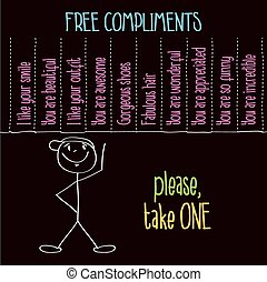 """Funny illustration with message: """" Free compliments, please..."""
