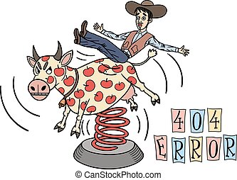 Funny picture for an Internet page for 404 error. Cowboy ...