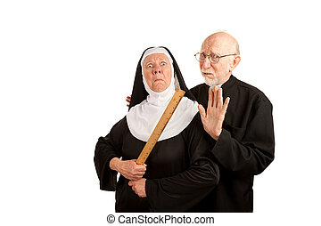 Funny priest warning about angry nun with ruler as weapon