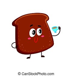 Funny smiling dark, brown bread slice character drinking tea