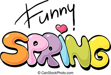Funny Spring inscription - vector illustration