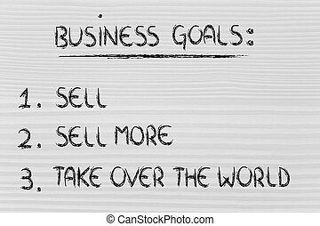 funny steps for business success: sell, sell more, take over...
