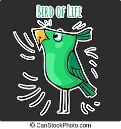 Funny sticker green cartoon bird of life