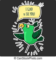 Funny sticker green cartoon happy bird Glad to see you