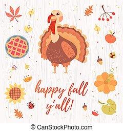 Funny turkey autumn card - Autumn card with turkey and text...