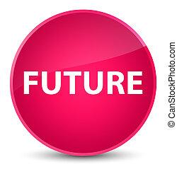 Future elegant pink round button