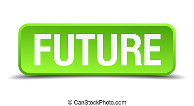 Future green 3d realistic square isolated button