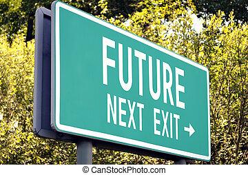 Future - next exit sign