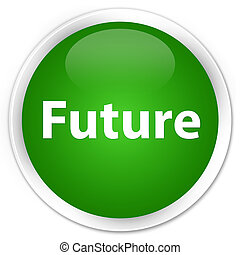 Future premium green round button