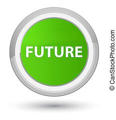 Future prime soft green round button