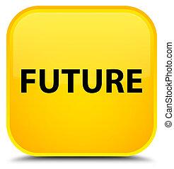 Future special yellow square button