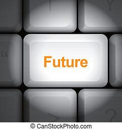future time concept with computer keyboard