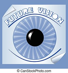Future vision emblem with blue iris and the pupil on paper with rolled corner, useful as slide for motivation training