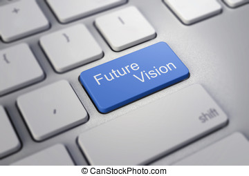 future vision key on keyboard showing time concept