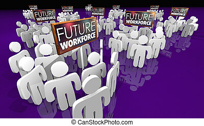 Future Workforce Sign People Staff 3d Illustration