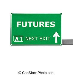 FUTURES road sign isolated on white