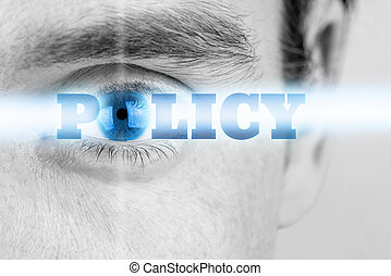 Policy - Futuristic image with word Policy using human eye...