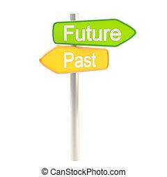 futuro, e, passato, segno strada, signpost