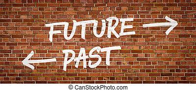 futuro, o, passato, scritto, su, uno, muro di mattoni