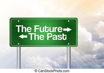 futuro, passato, verde, segno strada, concetto affari