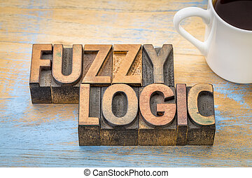 fuzzy logic word abstract in wood type