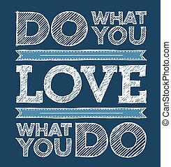 göra, vad, dig, kärlek, kärlek, vad, dig, göra