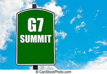 G7 SUMMIT written on green road sign