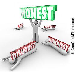 gagne, malhonnête, concurrents, honnête, personne, si, vs, fort, réputation