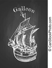 galleon on blackboard - Vector hand drawing of sailing ship,...