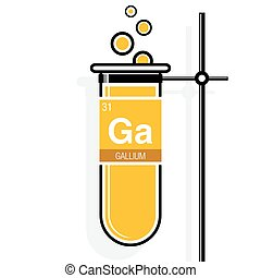 Gallium symbol on label in a yellow test tube with holder. Element number 31 of the Periodic Table of the Elements - Chemistry