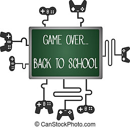 game over, back to school