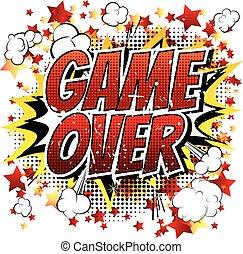 Game over - Comic book, cartoon exp