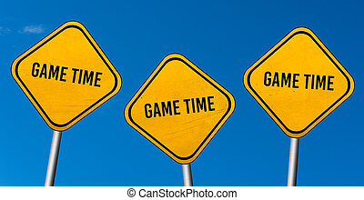game time - yellow signs with blue sky
