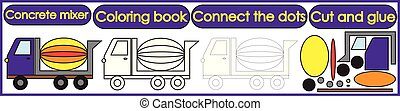 Games for children 3 in 1. Coloring book, connect the dots, cut and glue. Concrete mixer cartoon. Vector illustration.