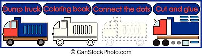Games for children 3 in 1. Coloring book, connect the dots, cut and glue. Dump truck cartoon. Vector illustration.