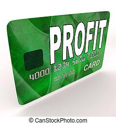 ganancia, en, credito, tarjeta del debe, exposiciones, ganar, dinero