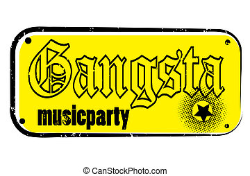 gangsta stamp - retro party music stamp for a night club or...
