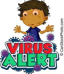 garçon, alerte, virus, mot, cellules, conception, police