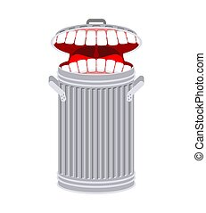 Garbage can with teeth. Trash can hungry. Eats rubbish