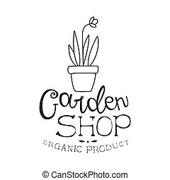 Garden Shop Natural Product Black And White Promo Sign Design Template With Calligraphic Text