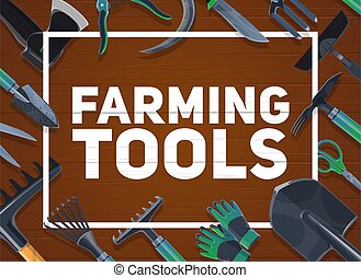Gardening and farming hand tools, agriculture. Vector shovel and ax, averruncator and scissors, gloves, and hoe, sickle and knife, chopper and thatch, shrub rakes on wooden background