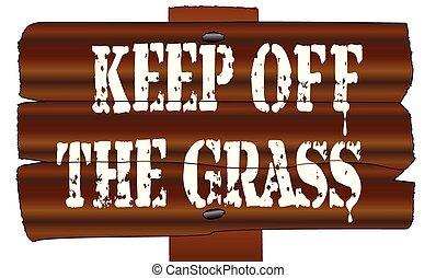 garder, signe, fermé, grasswooden