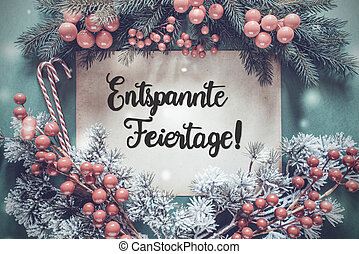 Garland, Calligraphy Entspannte Feiertage Means Merry Christmas