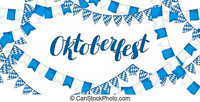 Garland with flags. Oktoberfest beer festival. Banner or poster for feast