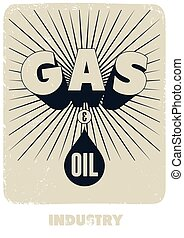 Gas and Oil. Retro typographical gr