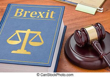 gavel, brexit, boek, -, wet