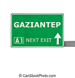 GAZIANTEP road sign isolated on white