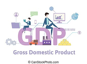 GDP, Gross Domestic Product. Concept table with keywords, letters and icons. Colored flat vector illustration on white background.