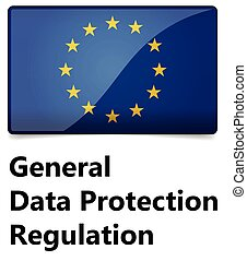 GDPR - General Data Protection Regulation. EU flag with...