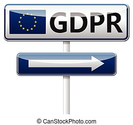 GDPR - General Data Protection Regulation. Traffic sign -...